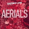 Aerials - System Of A Down cover