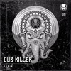 Dub Killer - India (The Widdler Remix)