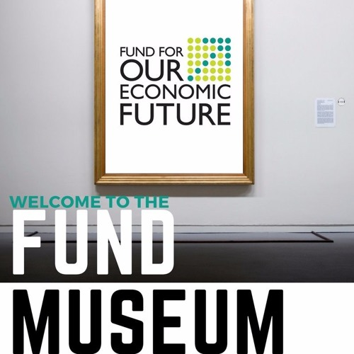 Welcome to the Fund Museum