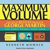 Biography - Maximum Volume George Martin - Prologue
