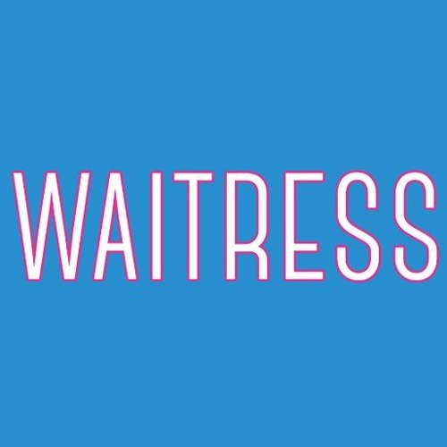Waitress The Musical - Never Ever Getting Rid Of Me