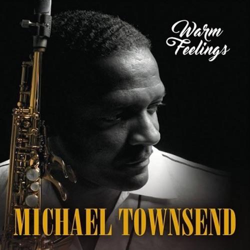 Michael Townsend : Warm Feelings