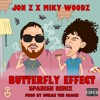 Jon.Z ❌ Miky Woodz 🦋 BUTTERFLY EFFECT (SPANISH VERSION)