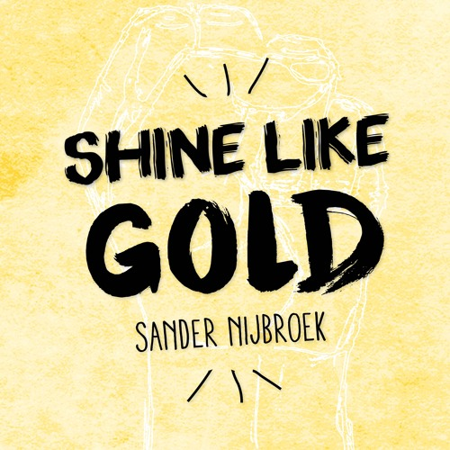 Shine Like Gold