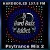 Dj Hard Bass Addict - HARDBOILED 107.8 FM Psytrance MIx 2