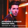 DEVUELVEME EL CORAZON - S. YATRA (GASTON GIONNE COVER)
