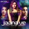 Jaana ve Jaana ve - Arijit Singh - Mithoon - (Aksar 2) 2017