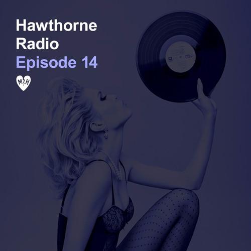 Hawthorne Radio Episode 14