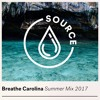 Breathe Carolina - Summer Mix 2017 2017-09-13 Artwork