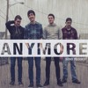 Download Send Request - Anymore Mp3
