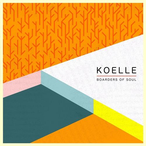 Koelle - Boarders Of Soul