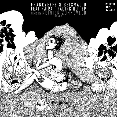 Frankyeffe, Seismal D - Fading Out feat. Njira (incl. Reinier Zonneveld Remix)