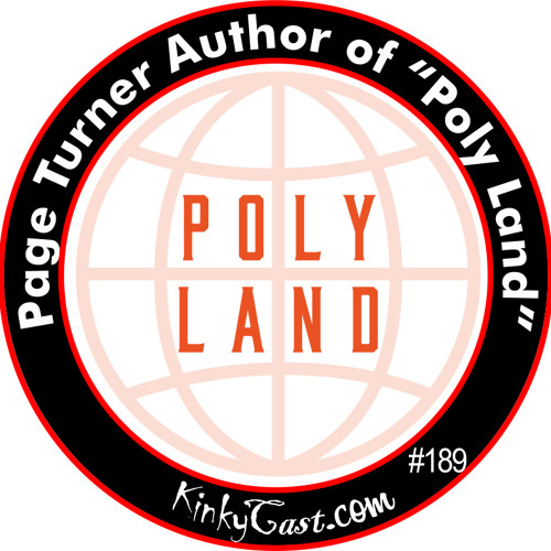 """#189 - Page Turner Author of """"Poly Land"""""""