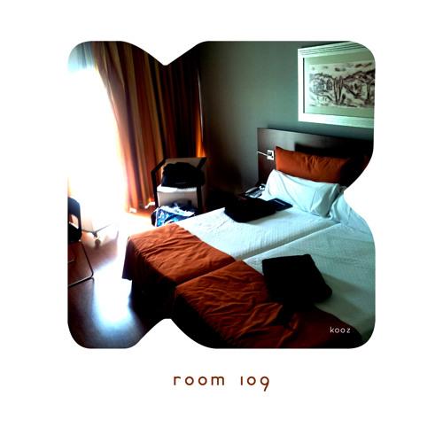 KOOZ - Room 109