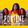Mr. Sid - Ponteme Remix