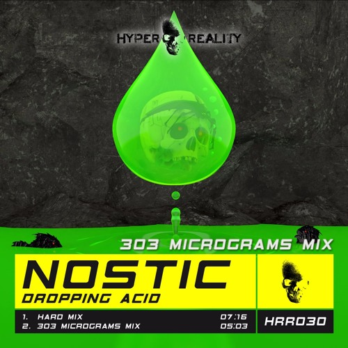 Nostic - Dropping Acid (303 Micrograms Mix) OUT NOW !!!
