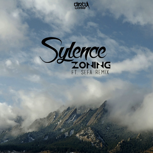 Sylence - Zoning EP [DIRTY WORKZ] Artworks-000242751538-9zpyn8-t500x500