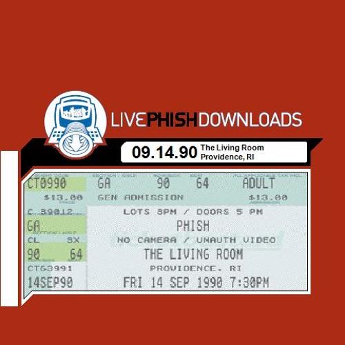 1990 09 14   The Living Room   Providence, RI By TThePhishDJs   TThe Phish  DJs   Free Listening On SoundCloud