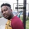 Shack - Ibambe