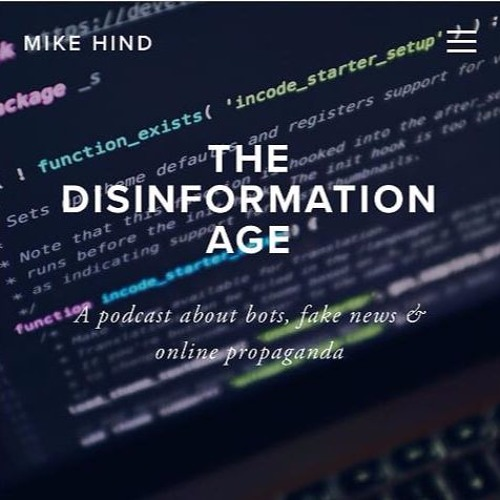 The Disinformation Age - episode 1