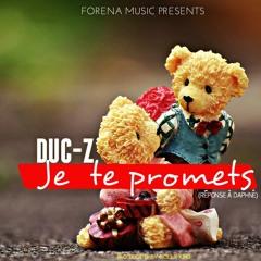 DUC - Z Je Te Promets (réponse À Daphné)2017