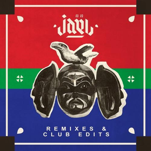 Jael - Remixes & Club Edits [DOWNLOAD LINK IN DESCRIPTION]