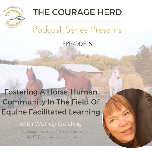 Fostering A Horse-Human EFL Community with Wendy Golding