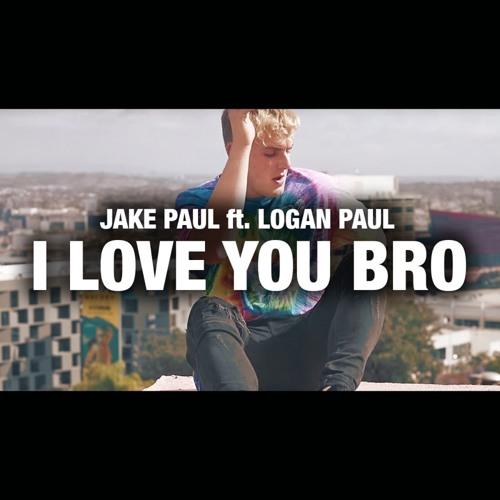 Jake Paul - I Love You Bro (Song) feat  Logan Paul [Free