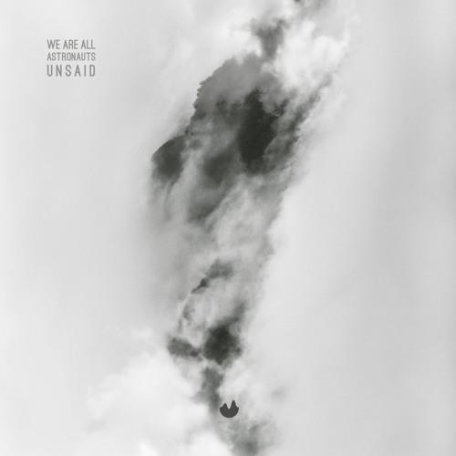 Unsaid (Original Mix) [Klangwelt Records]