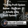 Download Big Profit System Review - Big Scam or Actually a Big Profit System Mp3