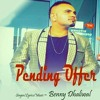 Pending Offer - Benny Dhaliwal