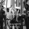 67 - Glorious Twelfth (Fragmnts Bootleg) *FREE DL*