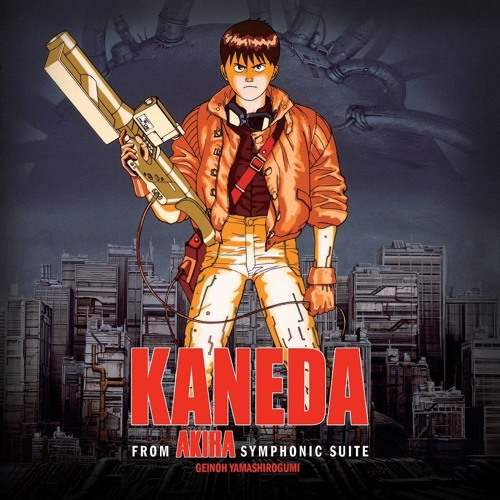 """Kaneda (From """"Akira Symphonic Suite"""")"""