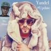 Yandel Update mix Album 2017 Dj Flaco Como antes,No quiero amores,Si se da,Solo mia y mas