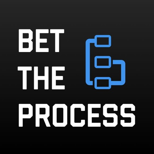 Bet The Process - Episode 4
