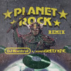 Planet Rock (DJ Kontrol & Gettright Remix)