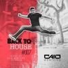 CAIO MONTEIRO - Back to House #007