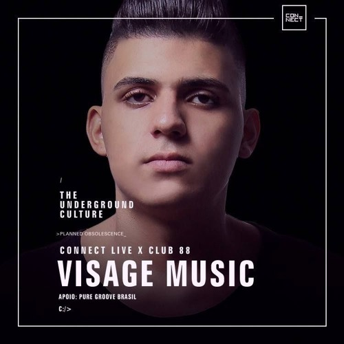 2017.02.22 Visage Music @ Connect Live x Club 88 - Campinas SP, BR(Full Video Set)