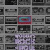 Woody's Rock + Roll Mixtape Vol. 1 (Rockabilly to Glam 1956–1979)