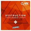 Debris & Clarx - Destruction Radio 047 2017-09-15 Artwork