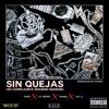 SIN QUEJAS (No Complaints Spanish Version) - Simba x Omoi x Lil BeboL x Jay Li [Prod. Hydro]