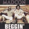 Madcon - Beggin'(CallumReid Remix)