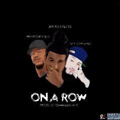 """On A Row"" FT Sky Soprano , Interstate Lee (Prod. Off Da Wall Beatz)"