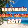 NOUVEAUTES KOMPA GOUYAD MIX 2017