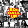 """80's Call Up"" MIXTAPE - by Vibe Stars"