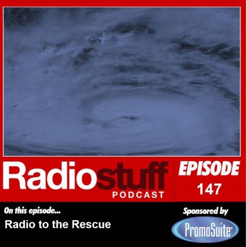 Episode 147 - Radio to the Rescue