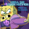 Hell or High Water [Doctorine Cover]