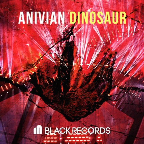 Anivian - Dinosaur (Original mix)