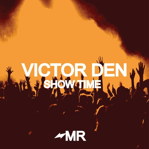 Victor Den - Show Time (IN STORES NOW)