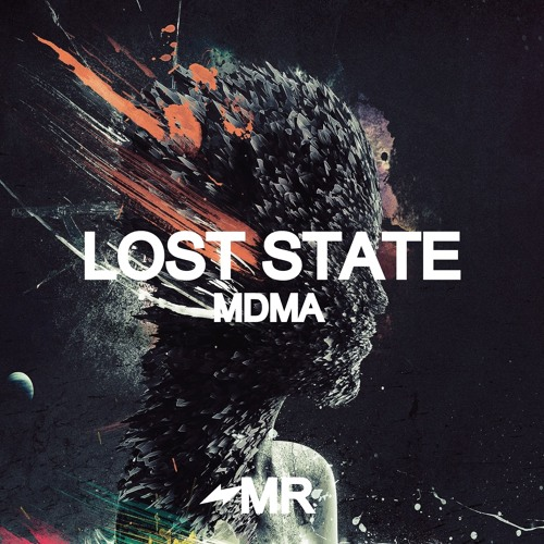 Lost State - MDMA (IN STORES NOW)